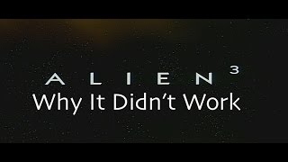 Video Alien 3: Why It Didn't Work MP3, 3GP, MP4, WEBM, AVI, FLV Oktober 2017