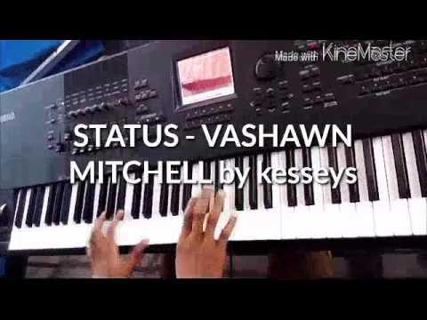 STATUS BY VASHAWN MITCHEL-PART 2