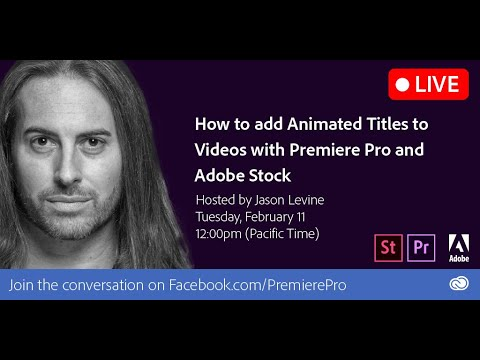 How to Add Animated Titles to Videos with Premiere Pro & Adobe Stock