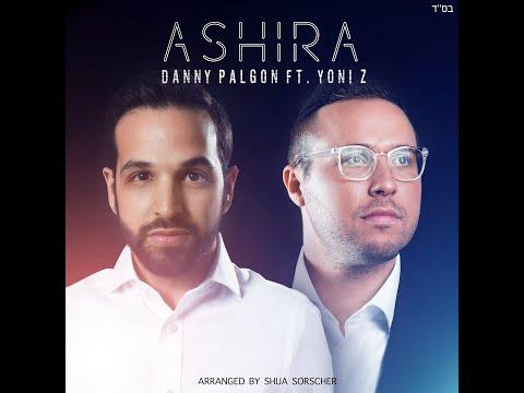 Danny Palgon - ASHIRA feat. Yoni Z (Official Audio)