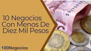 Download Video 10 Negocios Con Menos De Diez Mil Pesos MP3 3GP MP4