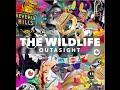 Outasight The Wild Life Lyric Video waptubes