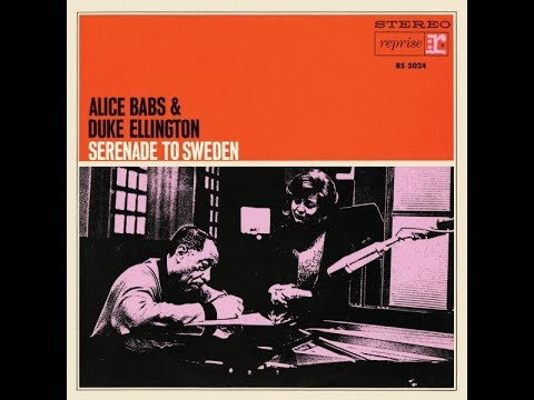 Alice Babs & Duke Ellington – Serenade To Sweden (Full Album)