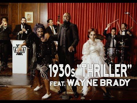 Thriller - Michael Jackson (1930s Jazz Cover) ft. Wayne Brady