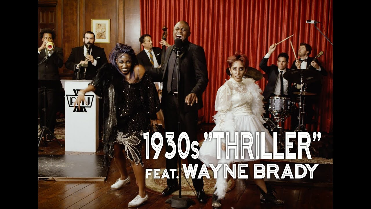 Thriller – Michael Jackson (1930s Jazz Cover) ft. Wayne Brady