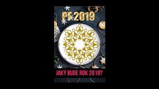 No a jaký bude rok 2019? Koukni na věštbu:) Veselé PF 2019 :)