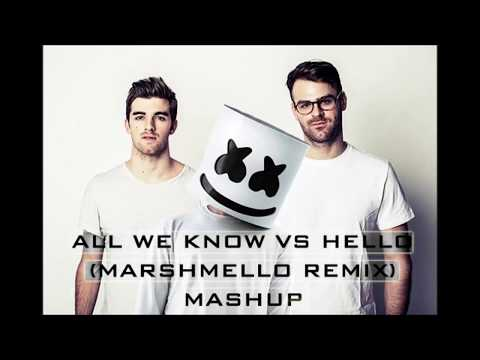 Video All We Know (The Chainsmokers) vs Hello (Marshmello Remix) MASHUP download in MP3, 3GP, MP4, WEBM, AVI, FLV February 2017