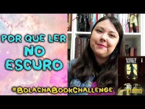 Por que ler No escuro? - #BolachaBookChallenge