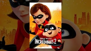 Video Incredibles 2 MP3, 3GP, MP4, WEBM, AVI, FLV Oktober 2018