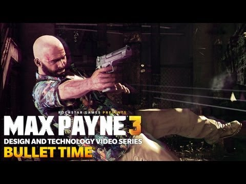 Newest Max Payne 3 Video Focuses on Bullet Time
