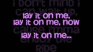 Lay It On Me- Kelly Rowland (Feat. Big Sean) with lyrics (on screen)