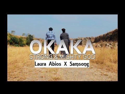 OKAKA - LAURA ABIOS & SAMSONG (Official Video)