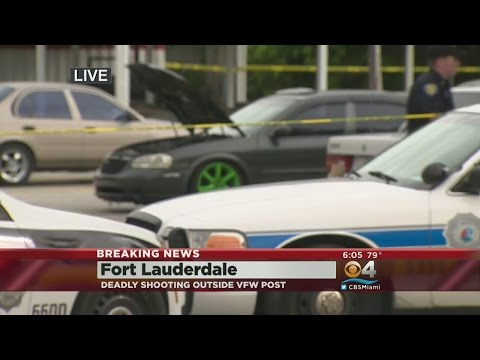Deadly Shooting Outside Veteran Of Foreign Wars Post In Ft. Lauderdale