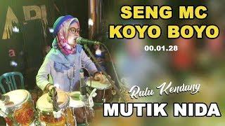 Video SENG NGE MC KOYO BOYO - MENIT. 00.01.28 MUTIK NIDA RATU KENDANG MP3, 3GP, MP4, WEBM, AVI, FLV Juli 2018