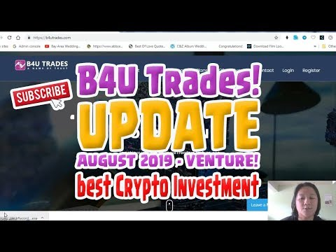 B4U TRADES UPDATE! Best Cryptocurrency Investment of 2019