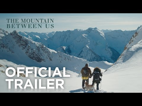 The Mountain Between Us | Official Trailer | Fox Star India | Coming Soon