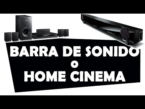 ¿Barra de Sonido o Home Cinema?