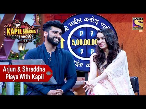 Arjun & Shraddha Play A Game With Kapil - The Kapil Sharma Show