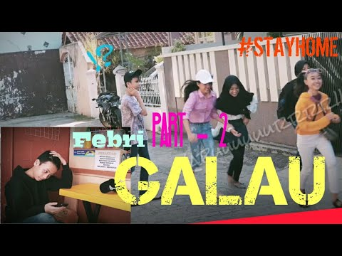 #STAYHOME With CR | Febri Galau |  PART-2
