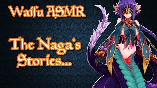 Video ♥ Waifu ASMR | ROLEPLAY: The Naga's Stories |【ROLEPLAY / ASMR】♥ MP3, 3GP, MP4, WEBM, AVI, FLV Agustus 2018