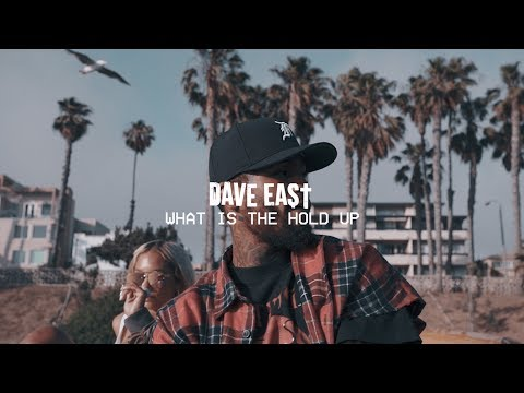 Dave East – What Is The Hold Up (Official Video)