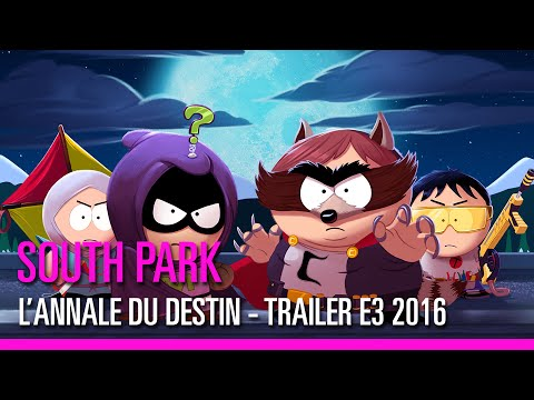 South Park : L'Annale du Destin - trailer E3 2016