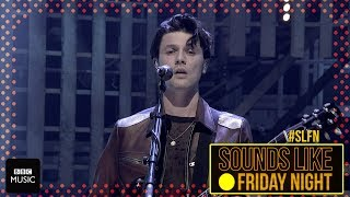 James Bay - Wild Love (on Sounds Like Friday Night)