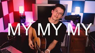 Video MY MY MY // TROYE SIVAN // COVER download in MP3, 3GP, MP4, WEBM, AVI, FLV January 2017
