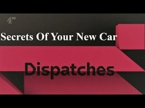 Secrets Of Your New Car (2017) - Channel 4 Dispatches