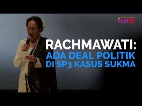 Rachmawati: Ada Deal Politik Di SP3 Kasus Sukma