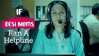 Video ScoopWhoop: If Desi Moms Ran A Helpline MP3, 3GP, MP4, WEBM, AVI, FLV Oktober 2018