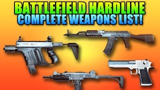 Complete Battlefield Hardline Weapons List & Stats!