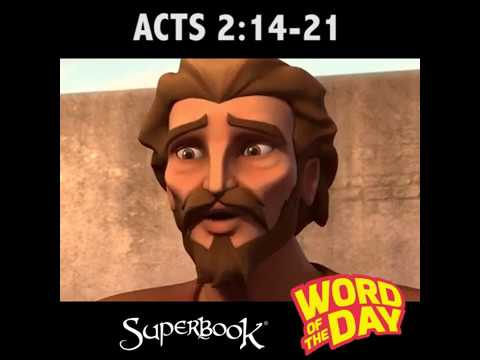 Superbook's Word of the Day: Acts 2:14-21
