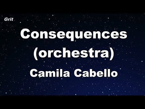 Video Consequences (orchestra) - Camila Cabello Karaoke 【No Guide Melody】 Instrumental download in MP3, 3GP, MP4, WEBM, AVI, FLV January 2017