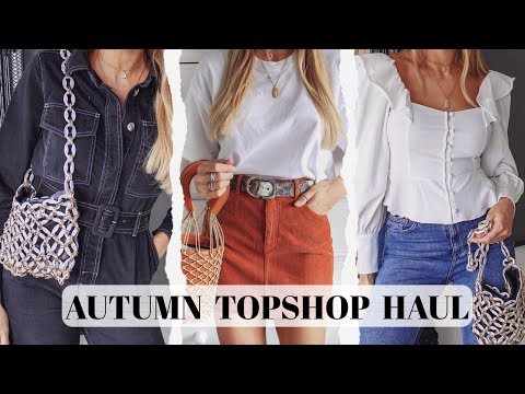 CHATTY TOPSHOP HAUL & TRY ON | Autumn/Fall 2018