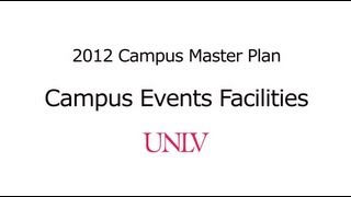 Campus Events Facilities - UNLV Campus Master Plan