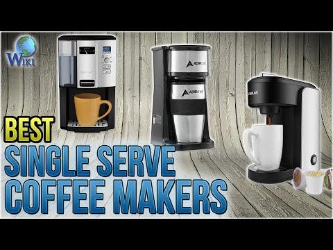 10 Best Single Serve Coffee Makers 2018