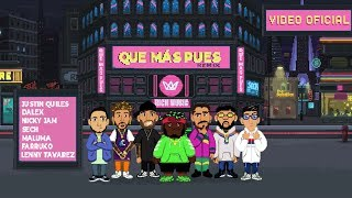 Sech - Que Mas Pues Remix ft. Maluma, Nicky Jam, Farruko, Justin Quiles, Dalex, Lenny Tavárez