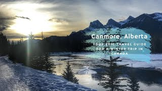 Canmore (AB) Canada  city pictures gallery : Epic Travel Guide For A Winter Trip to Canmore in Alberta, Canada