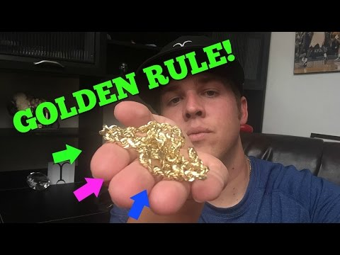 Gold Chain buying GOLDEN RULE!