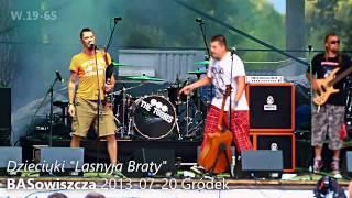 """Video DZIECIUKI """"Lasnyja Braty"""" BASowiszcza 2013"""