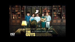 Nonton Official Trailer   The Guys  2017  Parody Korea Ver Film Subtitle Indonesia Streaming Movie Download