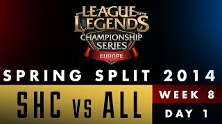 LCS EU Spring Split 2014 - SHC vs ALL - Week 8 Day 1