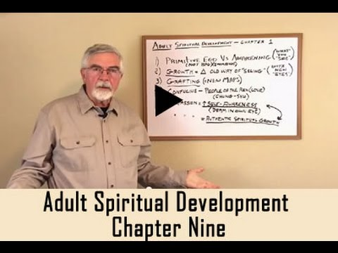 Adult Spiritual Development - Chapter Nine