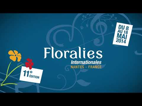 Floralies Internationales - Nantes 2014 / Teaser officiel 