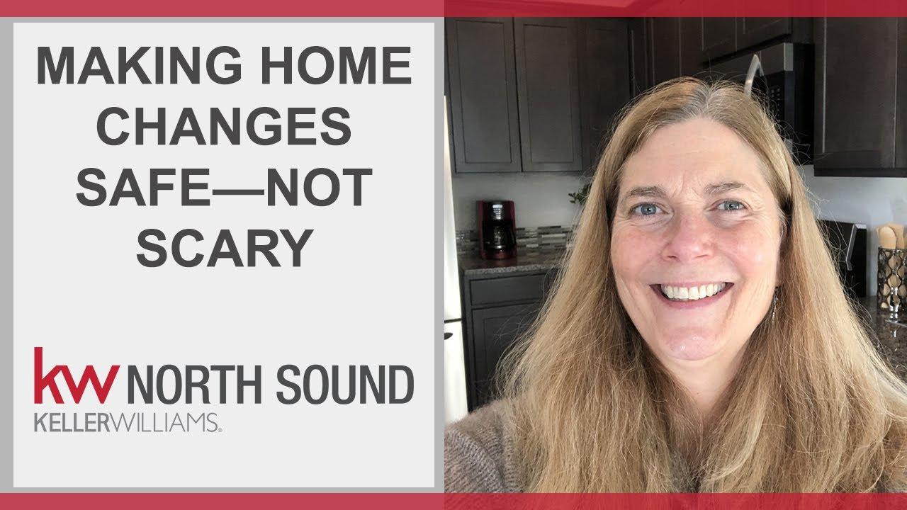 Making Home Changes Safe—Not Scary