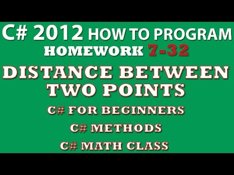 C# Programming Challenge 7.32: Distance Between Two Points (C# Methods, C# Math Class) C# FOR BEGINNERS
