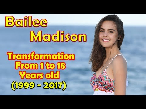 Bailee Madison transformation from 1 to 18 years old