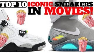 Video Top 10 Most ICONIC SNEAKERS in MOVIES!! MP3, 3GP, MP4, WEBM, AVI, FLV Februari 2019