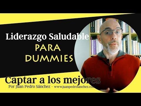 Liderazgo Saludable para Dummies: Atraer y Fidelizar talento[;;;][;;;]
